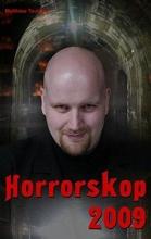 Teutrine, Matthias Horrorskop 2009