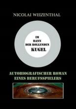 Weizenthal, Nicolai Im Bann der rollenden Kugel