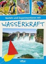 Behringer, Rolf Basteln und Experimentieren mit Wasserkraft