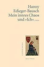 Edieger-Bausch, Hanny Mein innres Chaos und »Ich«