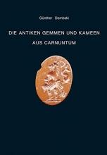 Dembski, Günther Die antiken Gemmen und Kameen aus Carnuntum