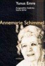 Schimmel, Annemarie Ausgew?hlte Gedichte von Yunus Emre