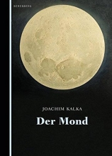 Kalka, Joachim Der Mond