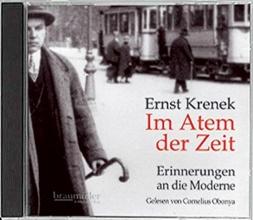 Krenek, Ernst Im Atem der Zeit. Hörbuch