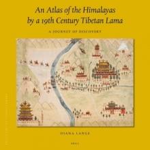 , An Atlas of the Himalayas by a 19th Century Tibetan Lama