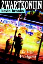 Kevin Brooks , , Zwartkonijn
