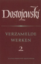 Fjodor Dostojevski , Verzamelde werken 2 vijf romans
