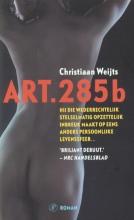 Christiaan  Weijts Art. 285b