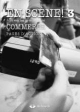 En Scène! 3 Commerce - Werkboek