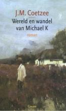 J.M. Coetzee , Wereld en wandel van Michael K