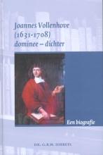 G.R.W. Dibbets Joannes Vollenhove (1631-1708)