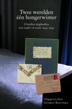 Ton H.M. van Schaik George Bootsma, Twee werelden - één hongerwinter