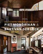 , Piet Mondriaan & Bart Van der Leck