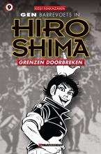 Keiji  Nakazawa Gen barrevoets in Hiroshima 9 Grenzen doorbreken