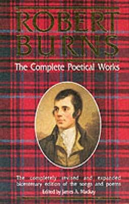 Robert Burns,Robert Burns, the Complete Poetical Works
