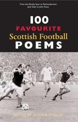 Alistair Findlay,100 Favourite Scottish Football Poems