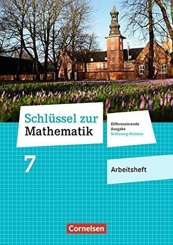 Koullen, Reinhold,Schlüssel zur Mathematik 7. Schuljahr - Differenzierende Ausgabe Schleswig-Holstein - Arbeitsheft mit Online-Lösungen