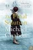 Michael Chabon, Final Solution