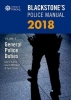 <b>Glenn (Private assessment and examination consultant) Hutton,   Gavin (Head of Corporate Communications, Kent Police) McKinnon,   Paul (Police Training Consultant) Connor</b>,Blackstone`s Police Manual Volume 4: General Police Duties 2018