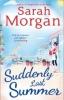 Morgan, Sarah, Suddenly, Last Summer