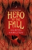 Hamilton Alwyn, Hero at the Fall
