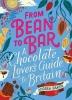 Andrew Baker, From Bean to Bar