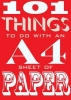 S. Dennis, ,101 Things to Do with an A4 Sheet of Paper