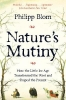 <b>Blom Philipp</b>,Nature's Mutiny
