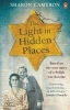Sharon Cameron, The Light in Hidden Places