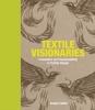 Quinn, Bradley, Textile Visionaries