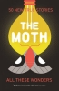 Moth, All These Wonders
