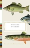 Hughes Henry, Fishing Stories
