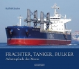 Witthohn, Ralf, Frachter, Tanker, Bulker