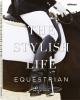 , The Stylish Life Equestrian