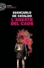 Giancarlo  De Cataldo, L`Agente del caos
