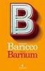 Alessandro  Baricco, Il nuovo Barnum