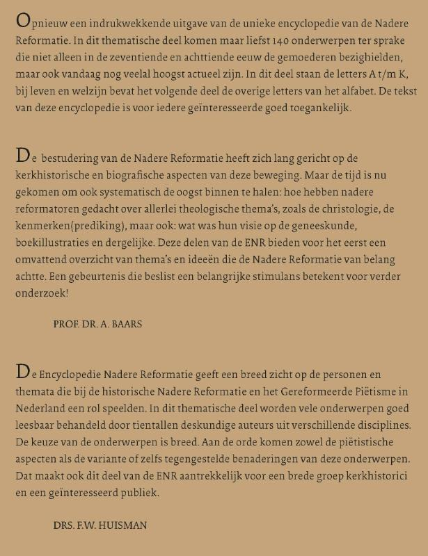 W J. op `t Hof, J.H. Rozendaal,Encyclopedie Nadere Reformatie Thematisch deel (A-K)