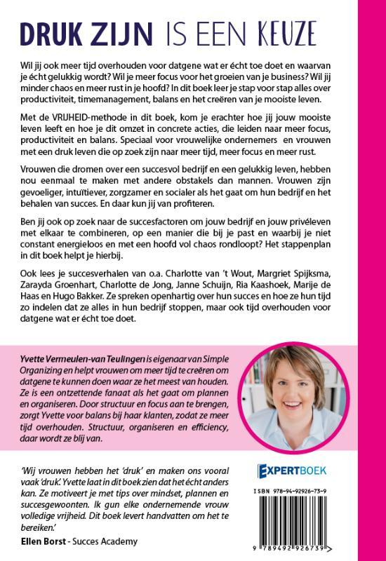 Yvette Vermeulen,Druk zijn is een keuze