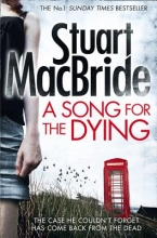 Stuart MacBride A Song for the Dying