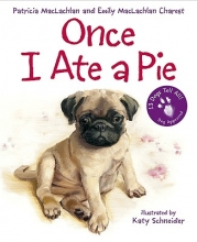 MacLachlan, Patricia Once I Ate a Pie