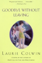 Colwin, Laurie Goodbye Without Leaving