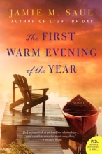 Saul, Jamie M. The First Warm Evening of the Year