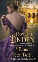 Linden, Caroline Blame It on Bath