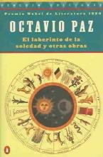 Paz, Octavio,   Santi, Enrico Mario El Laberinto De LA Soledad Labyrinth Of Solitude