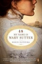 Oliveira, Robin My Name Is Mary Sutter