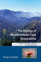 Karen J. Esler,   Anna L. Jacobsen,   R. Brandon Pratt The Biology of Mediterranean-Type Ecosystems