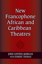 Conteh-Morgan, John New Francophone African and Caribbean Theatres