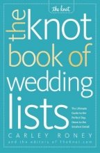 Roney, Carley The Knot Book of Wedding Lists
