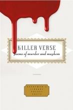 Armitage, Simon,   Djanikian, Gregory,   Gonzalez, Rigoberto Killer Verse
