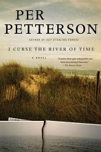 Petterson, Per I Curse the River of Time